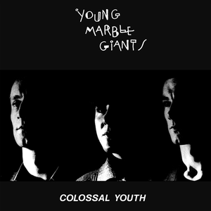 Young Marble Giants colossal mouth
