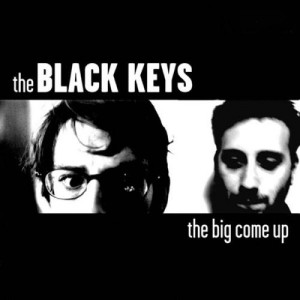 BLACK KEYS (THE) THE BIG COME UP