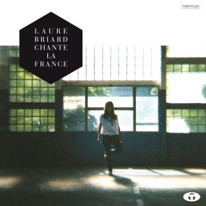 BRIARD  LAURE CHANTE LA FRANCE