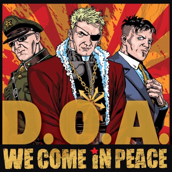 DOA WE COME IN PEACE