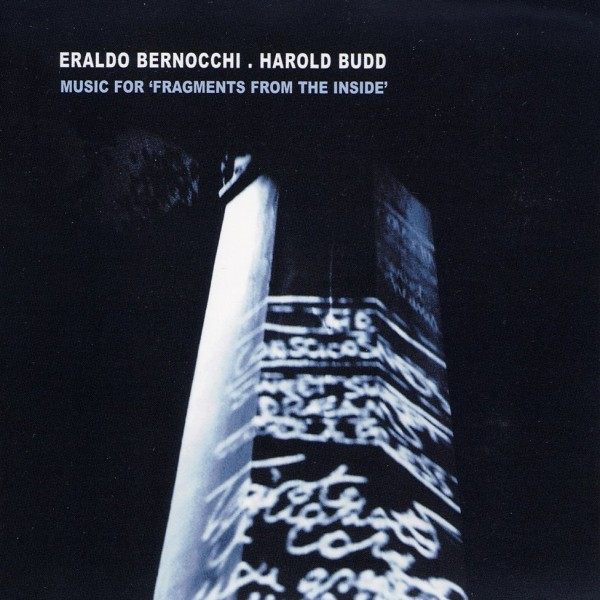 harold-budd-bernocchi-music-for-fragments-from-the-inside