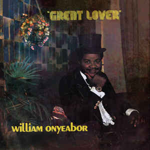 onyeabor-william-great-lover