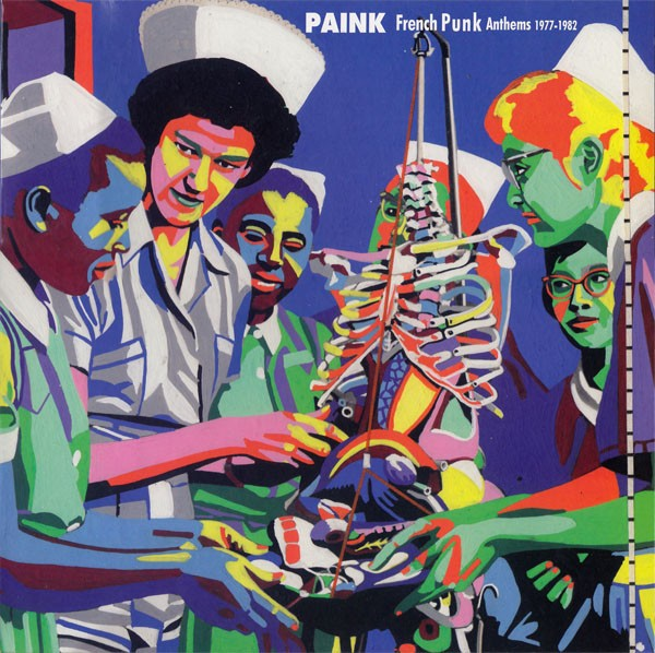 PAINK FRENCH PUNK ANTHEMS 77-82