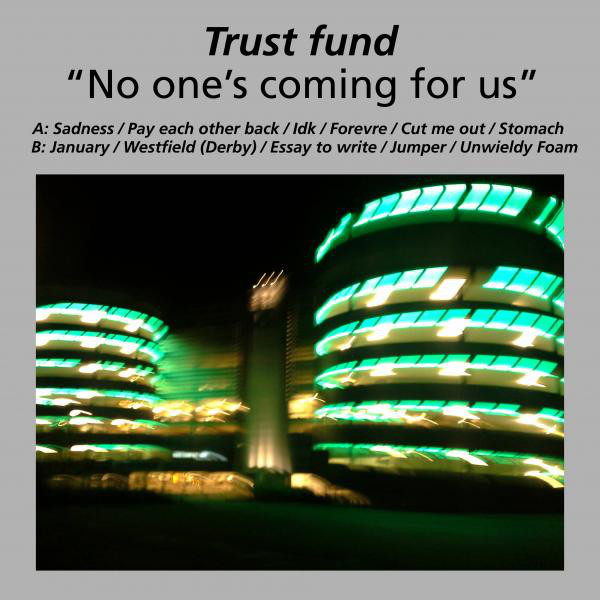 TRUST FUND NO ONE'S COMING