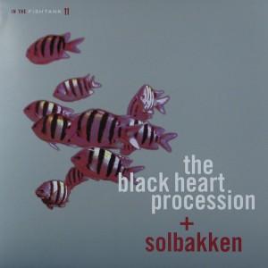 BLACK HEART PROCESSION SOLBAKKEN IN THE FISKTANK