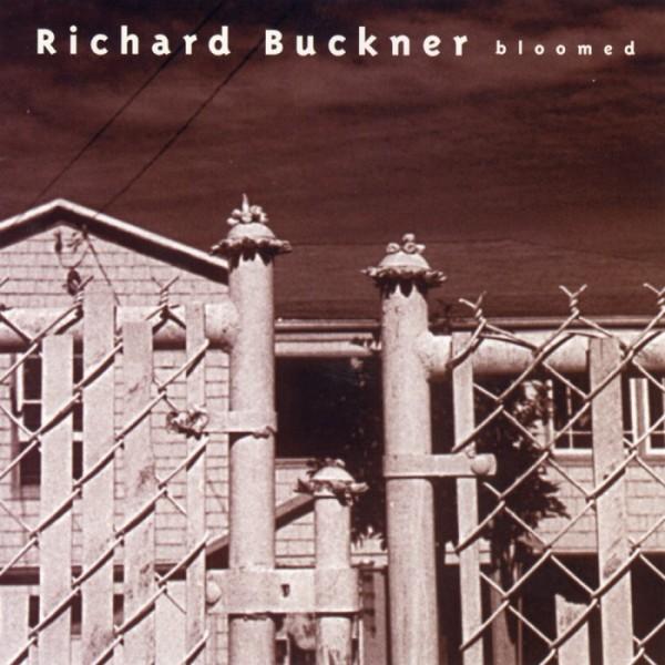 BUCKNER RICHARD BLOOMED