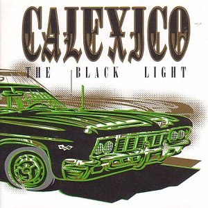 CALEXICO BLACK LIGHT