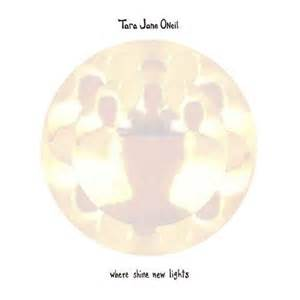 oneil-tara-jane-where-shine-new-lights