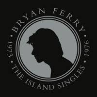 BRYAN FERRY : THE ISLAND SINGLES 1973 – 1976 RSD 2016