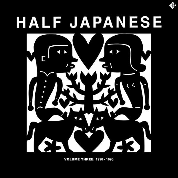HALF JAPANESE  VOLUME 4  1997-2001  RSD 2016