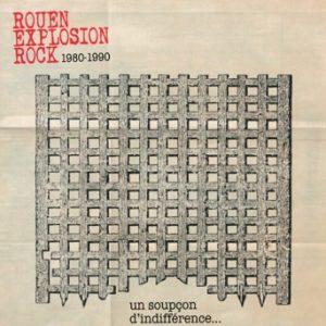 ROUEN EXPLOSION ROCK 1980-1990