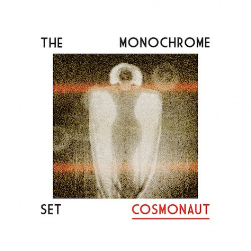 monochrome-set-cosmonaut