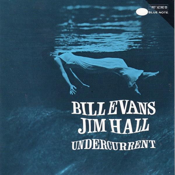 evans-bill-hall-jim-undercurrent