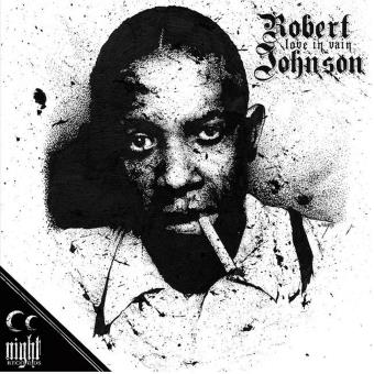 ROBERT JOHNSON LOVE IN VAIN