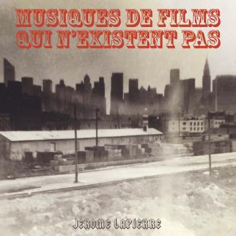 MUSIQUES DE FILMS QUI N'EXISTENT PAS Release party