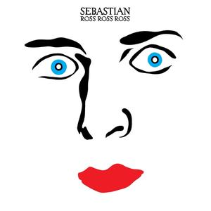 sebastian / ross ross ross