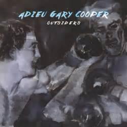 adieu gary cooper outsiders