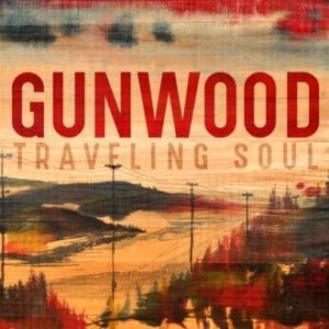 GUNWOOD TRAVELING SOUL