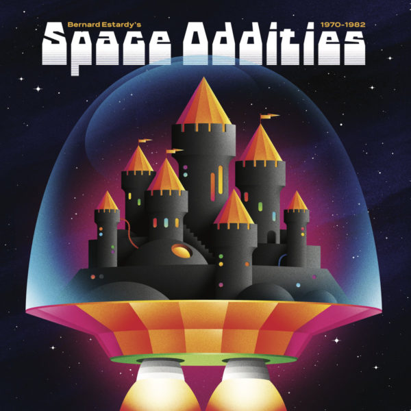 BERNARD ESTARDY SPACE ODDITIES 3