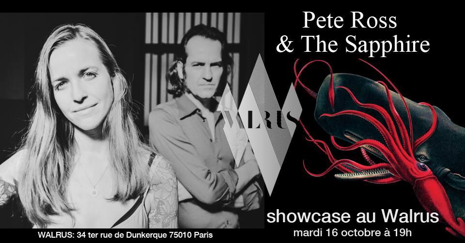 Pete Ross and the sapphire en showcase au Walrus le mardi 16 octobre 2018 à 19h