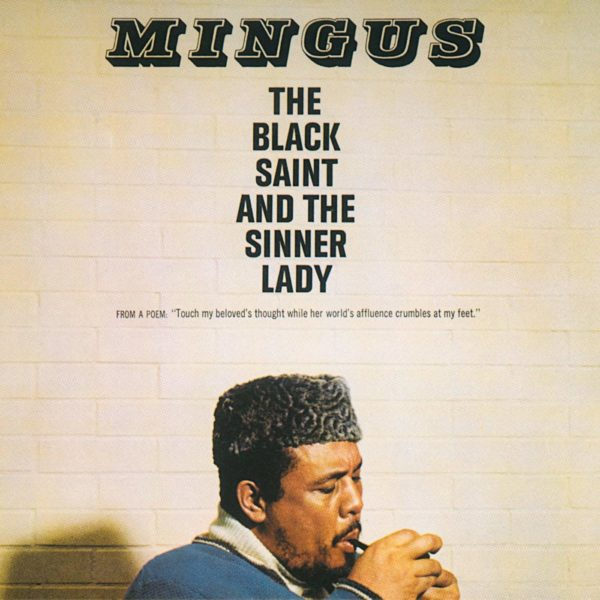 CHARLES MINGUS THE BLACK SAINT AND THE SINNER DAY