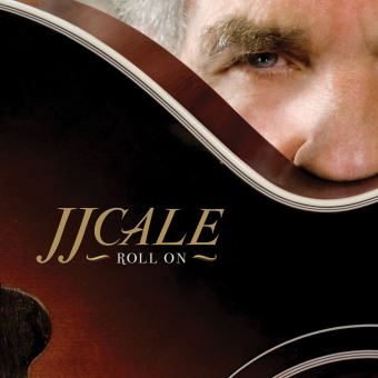 JJ CALE ROLL ON