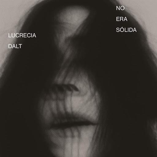 LUCRECIA DALT NO ERA SOLIDA