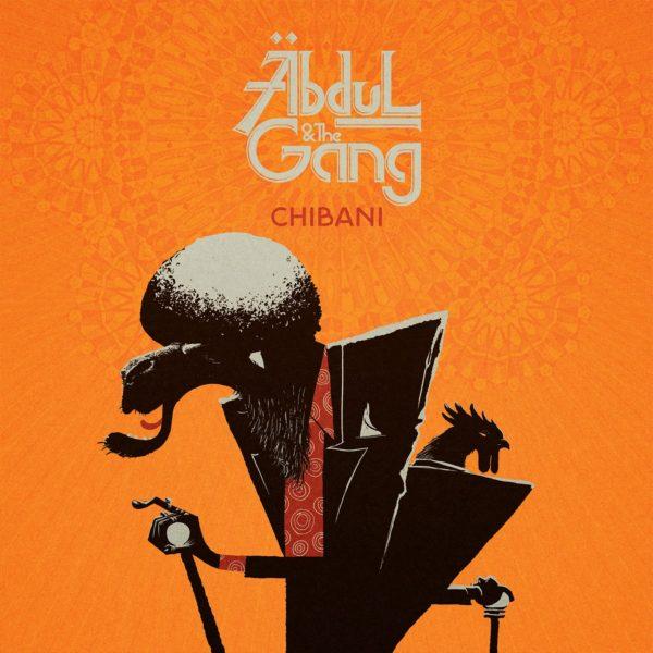 ABDUL AND THE GANG CHIBANI