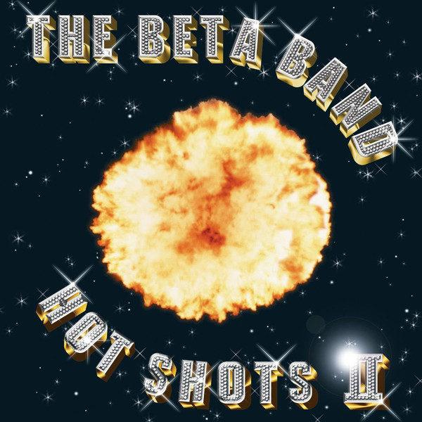 BETA BAND HOT SHOTS + CD