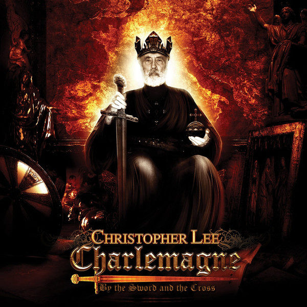 CHRISTOPHER LEE CHARLEMAGNE BY THE SWORD & THE CROSS RSD 2016