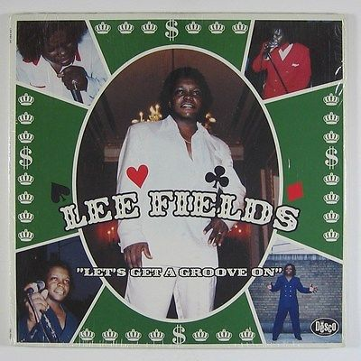 LEE FIELDS LET'S GET A GROOVE ON